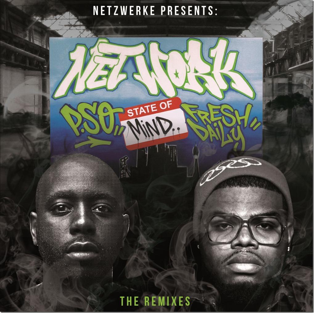 P.SO & Fresh Daily - Network State Of Mind (Netzwerke Remixtape) Cover