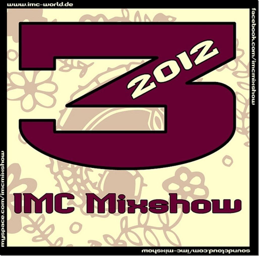 IMC Radio Mixshow 03-2012 mit Czes, Smut & DJ Goersch COVER