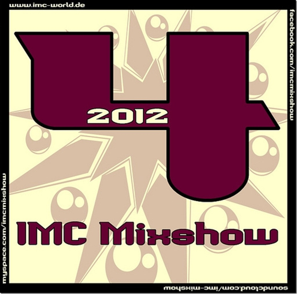 IMC Radio Mixshow 04-2012 mit Angry Teng, Oak MC & Knightstalker COVER