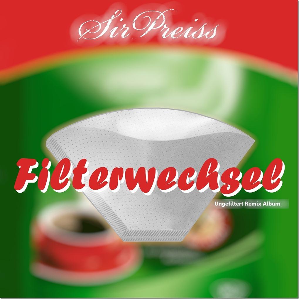 SirPreiss - Filterwechsel (Front Cover)