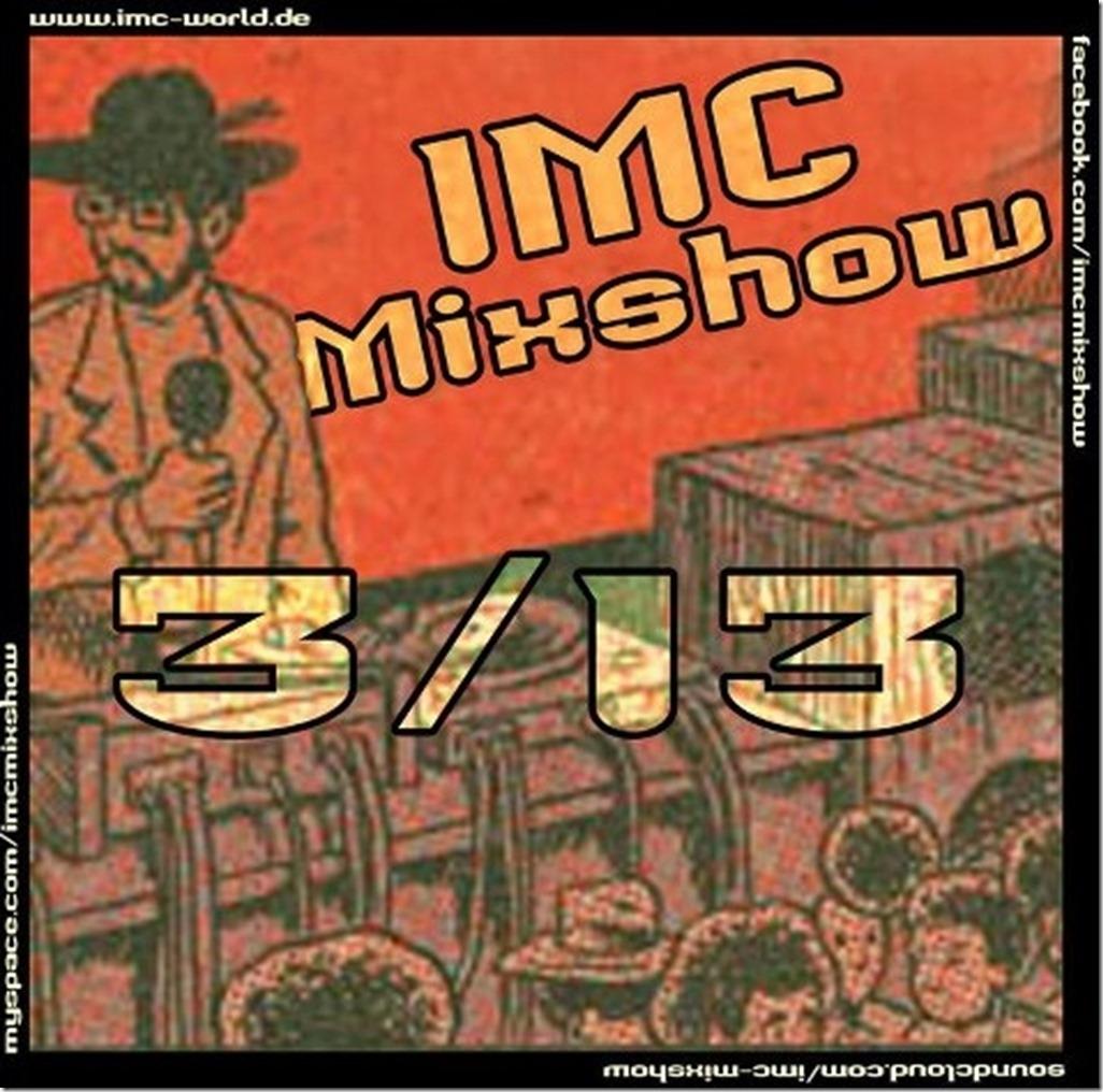 IMC-Radio-Mixshow-03-2013-mit-Oe-Megaloh-Cover