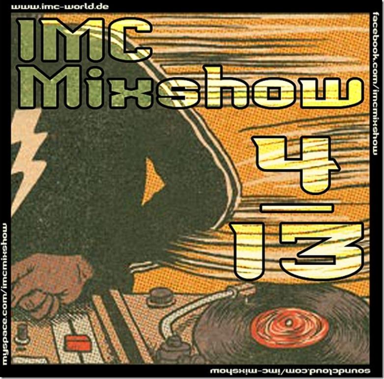 IMC Radio Mixshow 04-2013 mit Panoramabeatz & Spax (Cover)