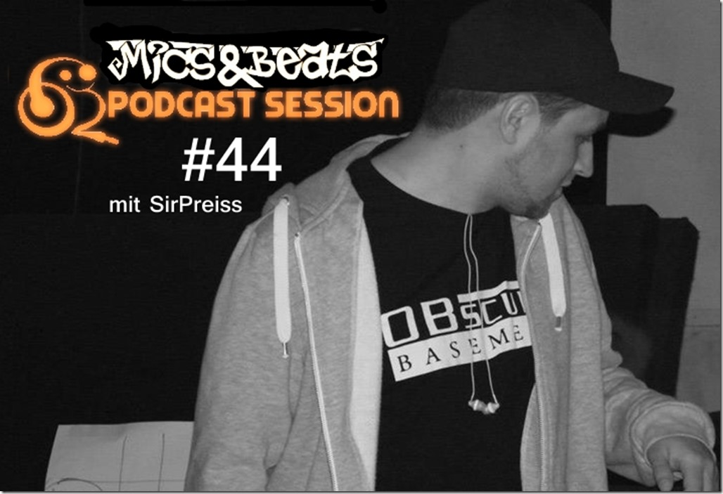 mics-und-beats-podcast-session-44-mit-sirpreiss