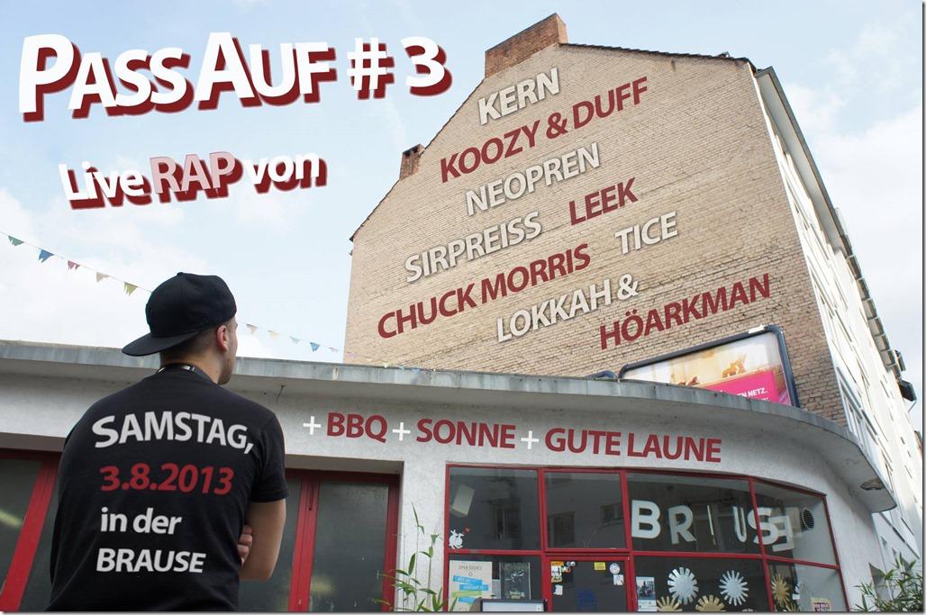 Pass Auf Jam #3 mit Kern, Koozy & Duff, Neopren, SirPreiss, Leek, Chuck Morris, Tice, Lokkah & Höarkman (FLYER)