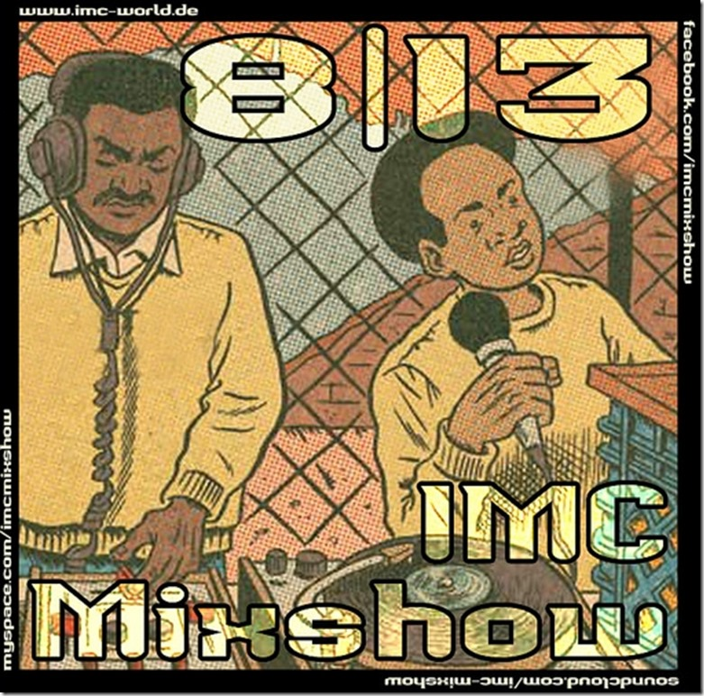 IMC Radio Mixshow 08-2013 mit Mister Jones (Cover)