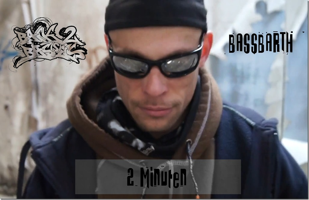 Bassbarth - 2 Minuten (Video)