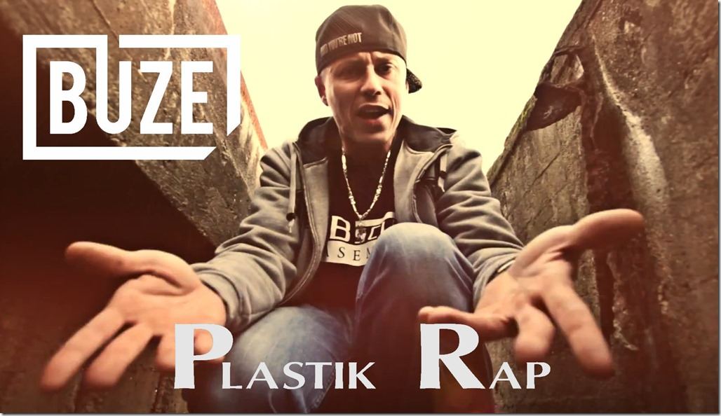 Buze - Plastik Rap (Video)
