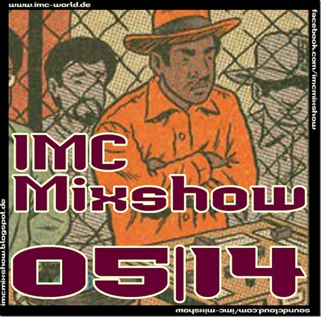 IMC Radio Mixshow 05-2014 mit Maic Tschek und SikkBoi (Cover)