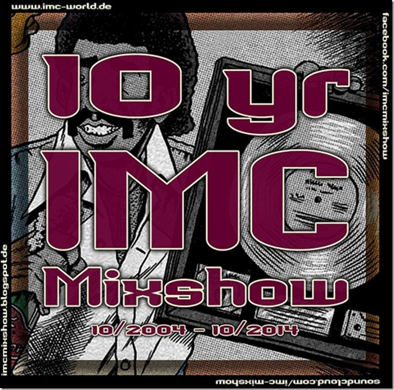 IMC Radio Mixshow 1410 - 10th Year Special Edition (Cover)