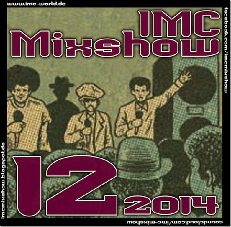 IMC Radio Mixshow 12-2014 mit AMMOeinser & Absztrakkt (Cover)