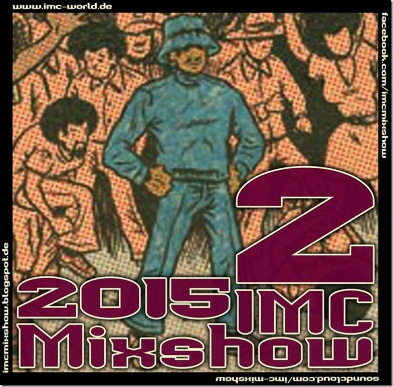 IMC Mixshow 1502 mit Projekt Gummizelle (Front Cover)